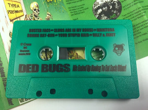 "The first IBC Shadows Music release. Ded Bugs ""We Ended Up Having To Eat Each Other"" on glorious ""high fidelity"" cassette. Fall 1996. I did the heavy lifting on production until the very last step. Then I ran off to the Olympics in Atlanta, while my Ded Bugs bandmates, Jeff and D-A-V-E and their wives, Ramonesa and Stephirella stuffed the inserts. We sold hundreds of these!"
